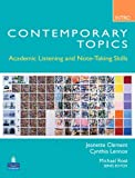 Contemporary Topics Intro: Academic Listening and Note-Taking Skills by Jeanette Clement (2009-01-16)