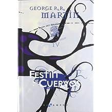 Canción de hielo y fuego: Festín de cuervos (cartoné): 4 (Gigamesh Éxitos) de Martin, George R.R. (2011) Tapa dura