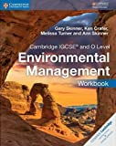 Cambridge IGCSE® and O Level Environmental Management Workbook (Cambridge International IGCSE)