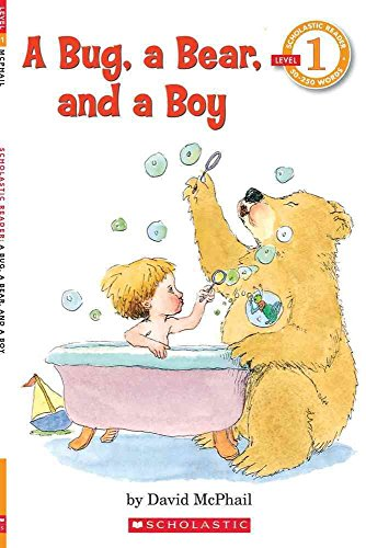 [(Scholastic Reader Level 1: A Bug, a Bear, and a Boy)] [By (author) David M McPhail] published on (August, 1998)