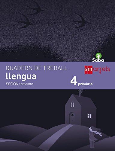 Quadern de llengua. 4 Primària, 2 Trimestre. Saba - 9788467579383 por Marta Insa Gualde