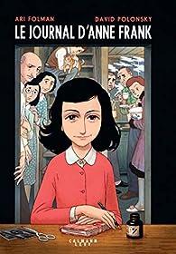 Le journal d'Anne Frank (Roman graphique) par Ari Folman