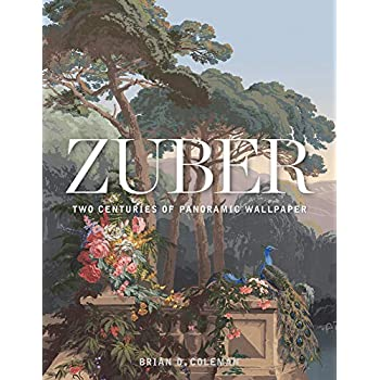 Zuber : Two centuries of panoramic wallpaper