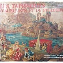 Les tapisseries d'Aubusson et de Felletin