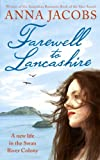 Farewell to Lancashire (The Swan River Saga Book 1) by Anna Jacobs