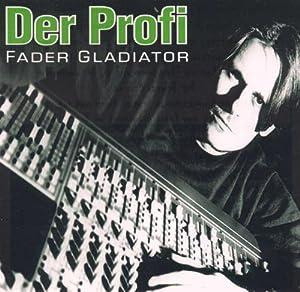 Fader Gladiator