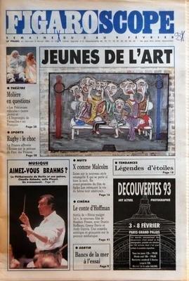 FIGARO SCOPE du 03-02-1993 JEUNES DE L'ART - THEATRE - MOLIERE EN QUESTIONS - RUGBY - LE CHOC - AIMEZ-VOUS BRAMS - X COMME MALCOLM - LE CONTE D'OFFMAN - FILM DE STEPHEN FREARS AVEC DUSTIN HOFFMAN - GEENA DAVIS ET ANDY GARCIA - BANCS DE LA MER A L'ESSAI - LEGENDE D'ETOILE