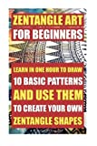 Best Books On Sketching In Pencils - Zentangle Art For Beginners. Learn In One Hour Review
