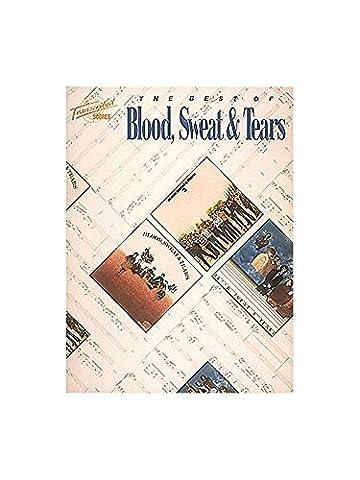 Blood, Sweat & Tears: The Best Of.
