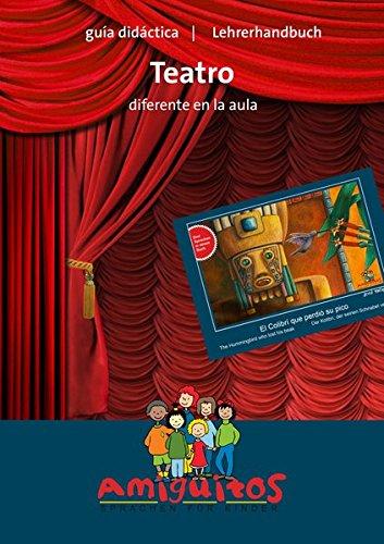 """guía didáctica """"Teatro diferente en el aula"""": Lehrerhandbuch """"Theater in der Schule"""""""