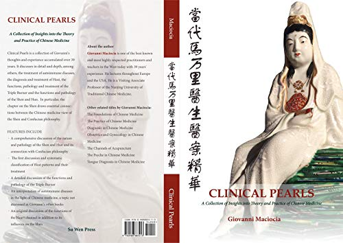 Clinical Pearls: A Collection of Insights into the Theory and Practice of Chinese Medicine (English Edition)
