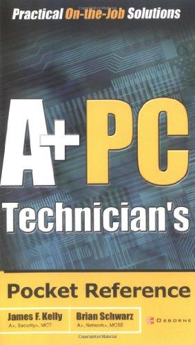 A+ PC Technician's Pocket Reference (Pocket Reference S.) por Brian Schwarz