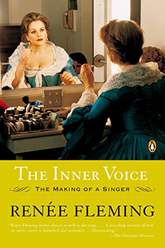 The Inner Voice: The Making of a Singer por Renee Fleming