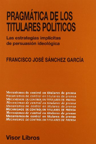 Pragmatica de los titulares politicos (Linguistica (visor))