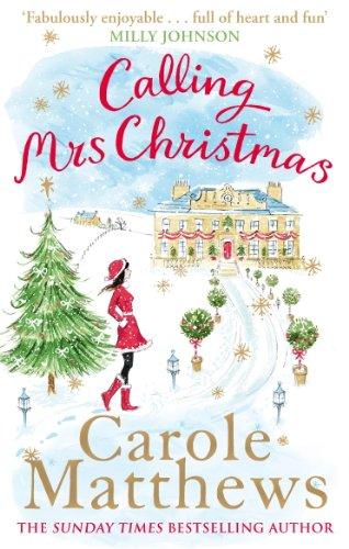 Buchseite und Rezensionen zu 'Calling Mrs Christmas (Christmas Fiction) (English Edition)' von Carole Matthews