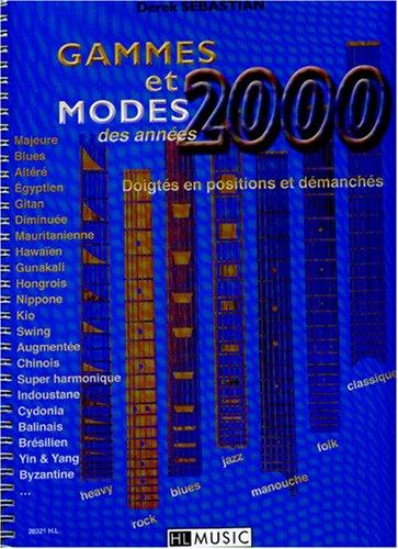 Gammes et modes des années 2000 par Derek Sebastian