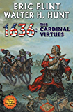1636: The Cardinal Virtues (Ring of Fire Book 19)