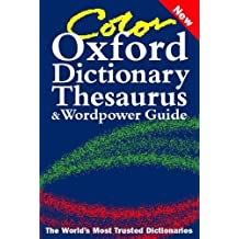 Color Oxford Dictionary, Thesaurus, and Wordpower Guide (2003-06-12)