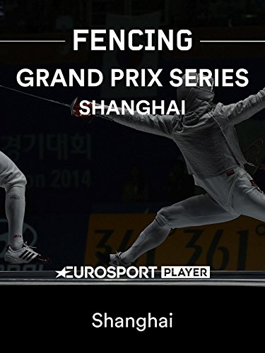 fencing-grand-prix-series-shanghai
