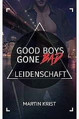 Good Boys Gone Bad - Leidenschaft (GBGB, Band 7) Taschenbuch