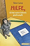 Hilfe, Ich Habe Meine Lehrerin Geschrumpft by Sabine Ludwig (2010-12-01)