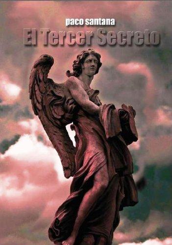 El Tercer Secreto por Paco Santana