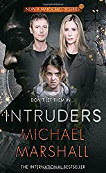Intruders by Michael Marshall (2014-11-06)