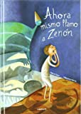 Ahora mismo llamo a Zenon / I'll Call Zenon Right Now