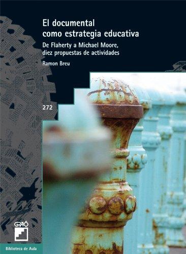 El Documental Como Estrategia Educativa: 272 (Biblioteca De Aula)