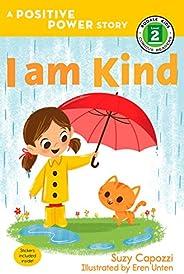 I Am Kind