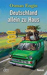 Deutschland allein zu Haus: Roman (dtv Unterhaltung)