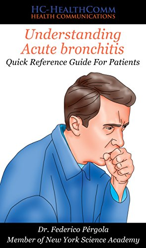 Understanding Acute Bronchitis: Quick Reference Guide For Patients por Hc-healthcomm epub