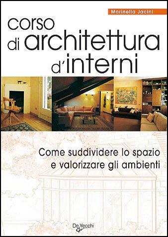 Amazon.it: Corso di architettura dinterni. Come suddividere lo ...