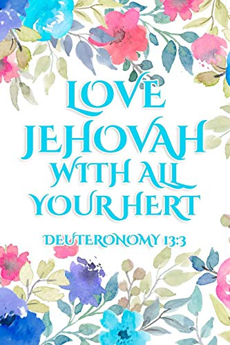 Cart Assembly (Love Jehovah With All Your Heart Deuteronomy 13:3: JW Gifts Circuit Assembly Of Jehovah's Witnesses 2019 2020 Notebook Gift | Jehovah's Witnesses Gifts. Blue)