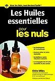 les huiles essentielles pour les nuls poche