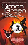 The Man With The Golden Torc: Secret Histories Book 1 (Gollancz S.F.): Man with the Golden Torc Bk. 1