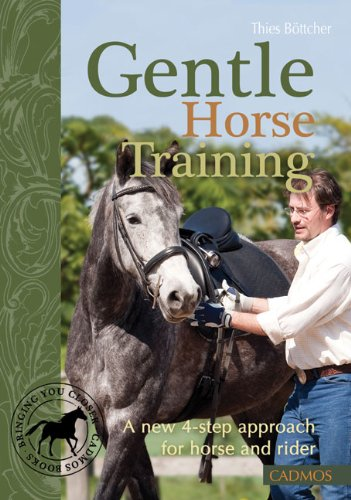 Gentle Horse Training: A New 4-Step Approach for Horse and Rider por Theis Bottcher