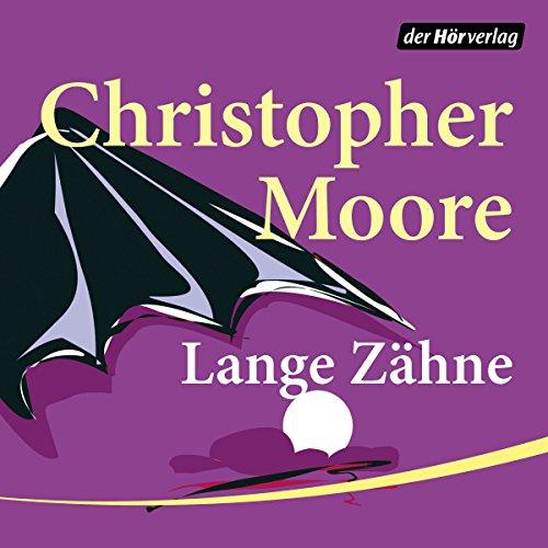 Buchseite und Rezensionen zu 'Lange Zähne' von Christopher Moore