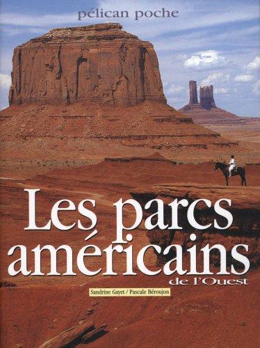 Les parcs amricains de l'ouest