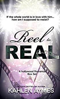 Reel to Real: (A Hollywood Romance) (English Edition) von [Aymes, Kahlen]