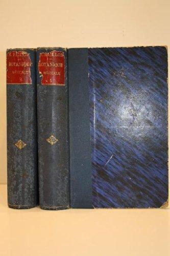 Traité de botanique médicale phanérogamique. par BAILLON (H.)