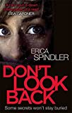 Don't Look Back by Erica Spindler (2014-09-25)