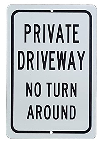Private Property No Turn Around 18