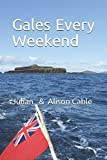 Gales every weekend: Being the crew's account of Robinetta's 2015 season sailing on the West Coast of Scotland from Crinan to Stornoway and then south ... Clyde (Robinetta's Collected Blogs, Band 4)
