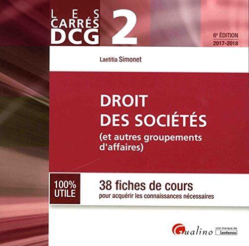 Droit des sociétés DCG 2 : 38 fiches de cours pour acquérir les connaissances nécessaires