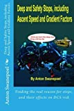 Deep and Safety Stops, including Ascent Speed and Gradient Factors by Anton Swanepoel (2012-03-01)