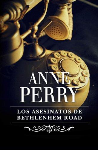 Los asesinatos de Bethlehem Road (Inspector Thomas Pitt 10) por Anne Perry