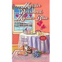 Murder Borrowed, Murder Blue (A Wedding Planner Mystery, Band 3)