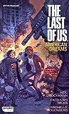 The Last of Us : American Dreams