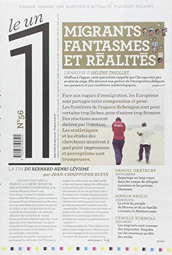 Le 1 - n°56 - Migrants, fantasmes et réalités par Collectif